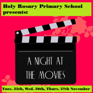 """Holy Rosary Presents - """"A Night at the Movies"""""""